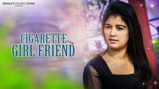 Cigarette Girl Friend _ Telugu Short film By: Rajesh C.H. - YOUTUBE