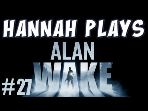 Alan Wake, Part 27 - The Well-Lit Room