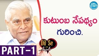 Former Central Secretary ASCI Chairman K Padmanabhaiah IAS Interview - Part #1 || Dil Se With Anjali - IDREAMMOVIES