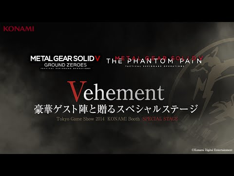 【TGS2014】9/20(土)生放送配信!METAL GEAR SOLID V: GROUND ZEROS Special Stage -Vehement- (『MGSV:GZ』魅せプレStage)