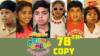 Fun Bucket JUNIORS | Episode 78 | Kids Funny Videos | Comedy Web Series | By Sai Teja - TeluguOne - TELUGUONE