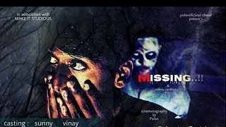 MISSING telugu short film - YOUTUBE