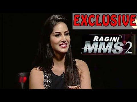 Ragini MMS 2 | Sunny Leone's Exclusive Interview