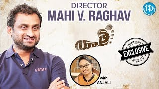 Yatra Movie Director Mahi V Raghav Exclusive Interview || Talking Movies With iDream - IDREAMMOVIES