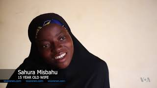 Resistance Continues to Ending Child Marriage in Northern Nigeria - VOAVIDEO