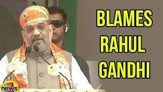 Amit Shah Blames Rahul Gandhi | Intrusions Of Bangladesh People | Mango News - MANGONEWS