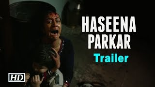 Haseena Parkar Trailer | Shraddha with Don 'Dawood - IANSINDIA