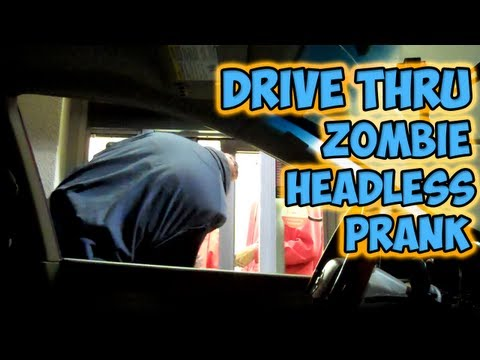 Drive Thru Zombie Headless Prank