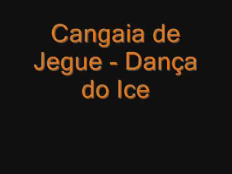 Cangaia de Jegue - Dança do Ice