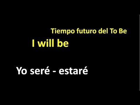 El verbo To be en Tiempo Futuro -Curso de Ingles