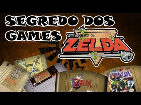 Segredos dos Games #04: The Legend of Zelda (NES ao N64)
