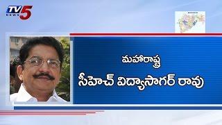 C.Vidyasagar Rao appointed new Maharashtra Governor : TV5 News - TV5NEWSCHANNEL