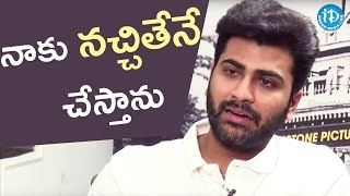 No Compromise In Choosing Scripts - Sharwanand || Talking Movies With iDream - IDREAMMOVIES