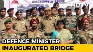 Defence Minister Inaugurates Hussainiwala Bridge Blown Up During 1971 War - NDTV
