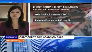 Market Pulse: Orbit Corp's Debt Troubles - BLOOMBERGUTV