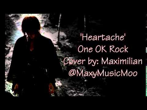 「Heartache」 One OK Rock • 【Cover: Maximilian】