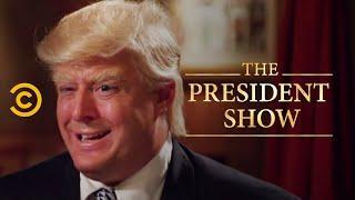 The Don - The President Show - Comedy Central - COMEDYCENTRAL