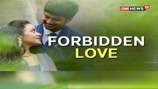 A Movie-Like Romance Snuffed Out | Forbidden Love | Epicentre Plus | CNN News18 - IBNLIVE