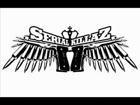 Serial Killaz - Fool Sound