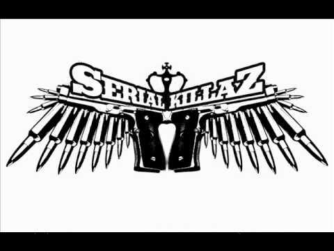 Serial Killaz - Fool Sound