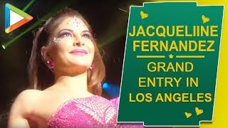 Jacqueline Fernandez makes a GRAND entry in Los Angeles - HUNGAMA