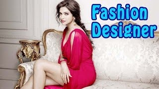 Deepika Padukone turns Fashion Designer