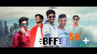 BFF ( Best friend forever ) || Full Short Film || Telugu short film|| - YOUTUBE