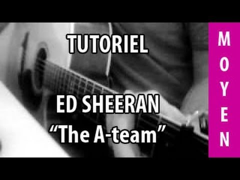 Cours de Guitare - The A-Team ( Ed Sheeran ) - Facile