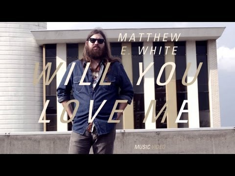 Matthew E White - 