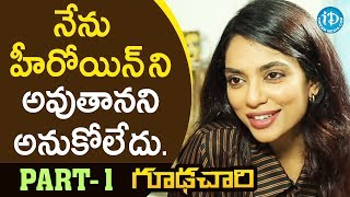Goodachari Movie Actress Sobhita Exclusive Interview - Part #1 || Talking Movies With iDream - IDREAMMOVIES