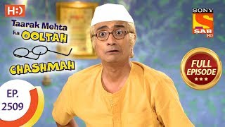 Taarak Mehta Ka Ooltah Chashmah - Ep 2509 - Full Episode - 12th July, 2018 - SABTV