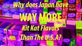 Why Does Japan Have WAY MORE Kit Kat Flavors Than USA? - SLATESTER