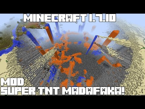 Minecraft 1.7.10 MOD SUPER TNT MADAFAKA! TNT Mod Review Español!