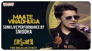 Maate Vinadhuga Song Live Performance By Snigdha @ Taxiwaala Pre-Release EVENT Live - ADITYAMUSIC