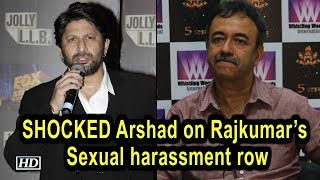 "SHOCKED Arshad on Rajkumar's Sexual harassment row, ""How is this possible?"" - IANSLIVE"
