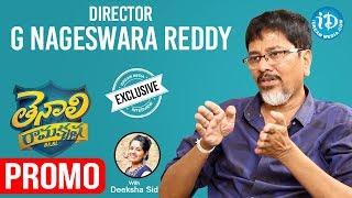 Tenali Ramakrishna Movie Director G Nageswara Reddy Interview - Promo || Talking Movies With iDream - IDREAMMOVIES