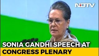 Sonia Gandhi Says Modi Government Drunk On Power, Promises Were All Drama - NDTV