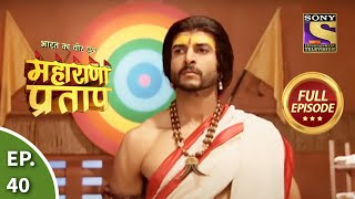 Maharana Pratap - 1st August 2013 : Episode 40