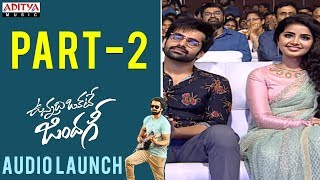 Vunnadhi Okate Zindagi Audio Launch Part 2 | Vunnadhi Okate Zindagi Movie | Ram,Anupama,Lavanya - ADITYAMUSIC