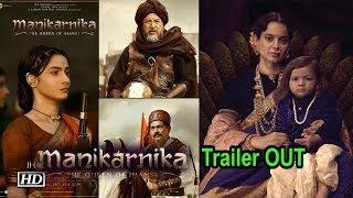 Kangana starrer 'Manikarnika: The Queen Of Jhansi '  Trailer OUT - BOLLYWOODCOUNTRY