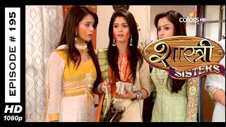 Shastri Sisters : Episode 195 - 4th March 2015