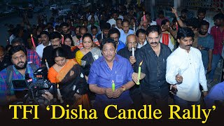 Telugu Film Industry Candle Walk For The Justice Of Disha Issue - TFPC