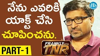 #Sammohanam Director Mohan Krishna Indraganti Part#1 || Frankly With TNR#116 | Talking Movies - IDREAMMOVIES