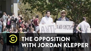 The Opposition w/ JordanKlepper- An Inside Look at Antifa - COMEDYCENTRAL