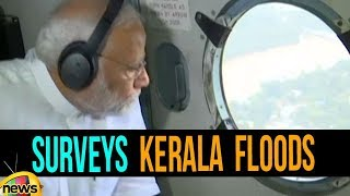 PM Modi Surveys Kerala Floods | #KeralaFloods Latest Updates | Modi Over Kerala Floods | Mango News - MANGONEWS