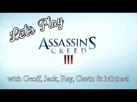 Assassin's Creed III – Let's Play Volume 1!