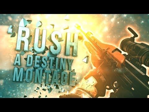 Rush - A Destiny Montage