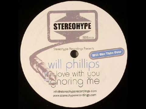 Will Phillips - Ignoring Me (TO)
