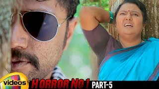 Horror No 1 Latest Telugu Movie HD | Ajith | Roopa Sree | Neha Patil | Harish | Part 5 |Mango Videos - MANGOVIDEOS