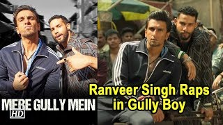 Mere GULLY Mein SONG | Ranveer Singh Raps in Gully Boy | Alia Bhatt - BOLLYWOODCOUNTRY